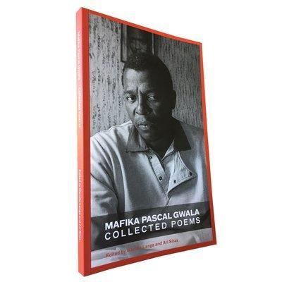 Mafika Pascal Gwala Collected Poems Edited by Mandla Langa and Ari Sitas (Deep South)