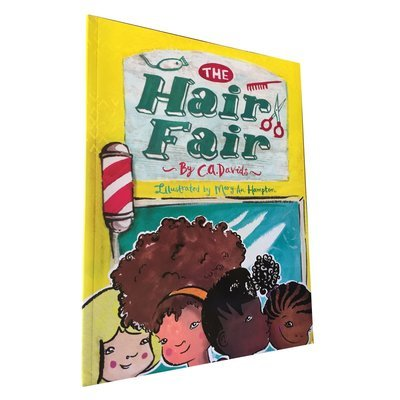 The Hair Fair by C. A. Davids (Every Child Books, 2016)