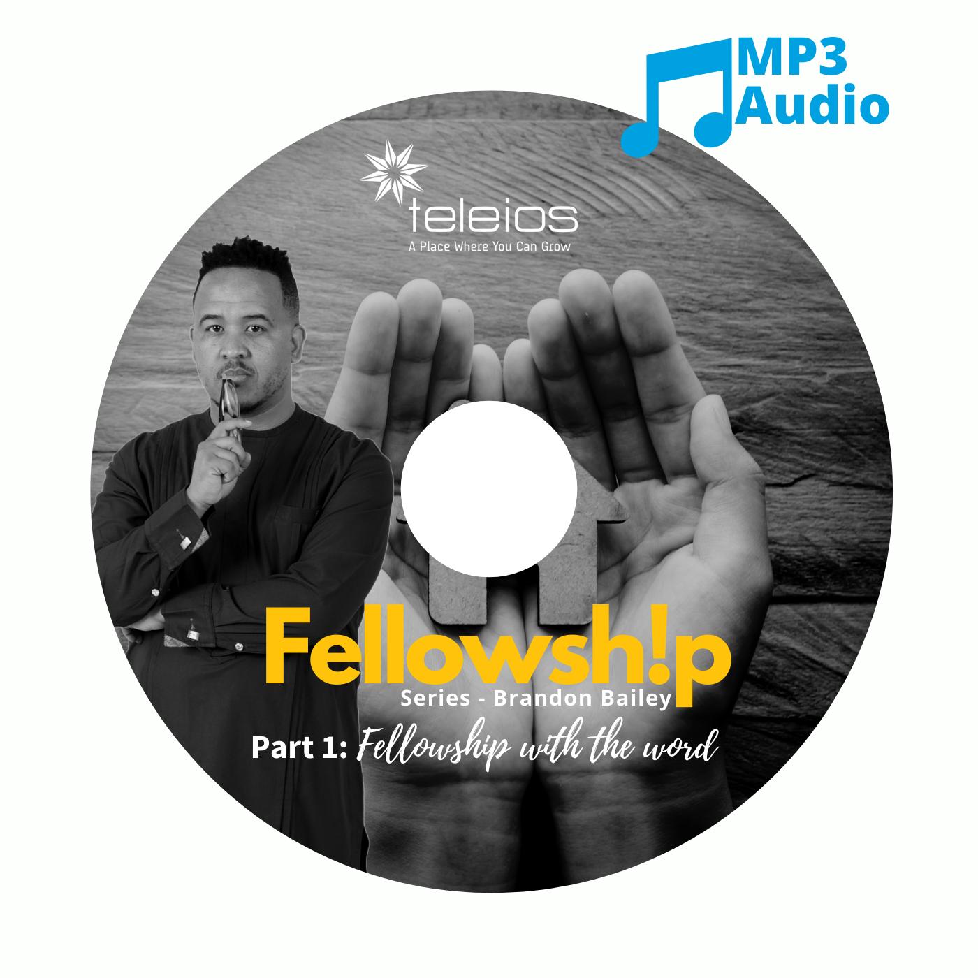 Fellowship Part 1
