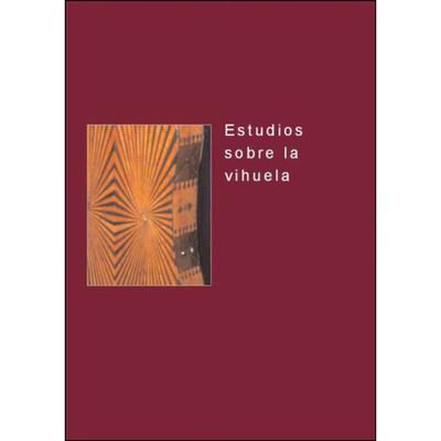 «Estudios sobre la vihuela». Coordinador: Carlos González.