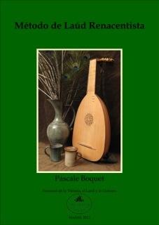 Método de Laúd Renacenista. Pascale Boquet