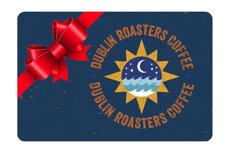 Dublin Roasters Gift card