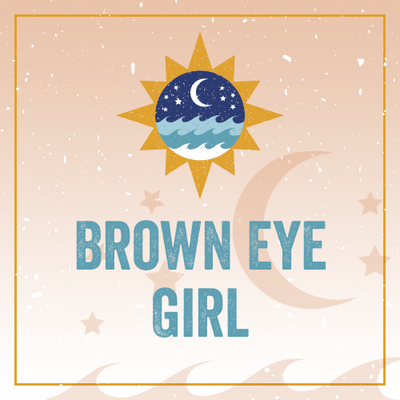 Brown Eye Girl