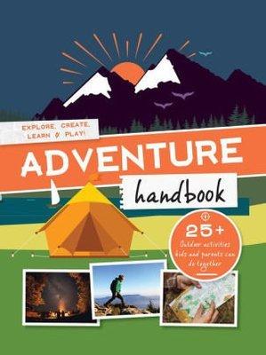 Adventure Handbook: Explore, Create, Learn & Play!