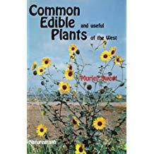 Common Edible and Useful Plants of the West