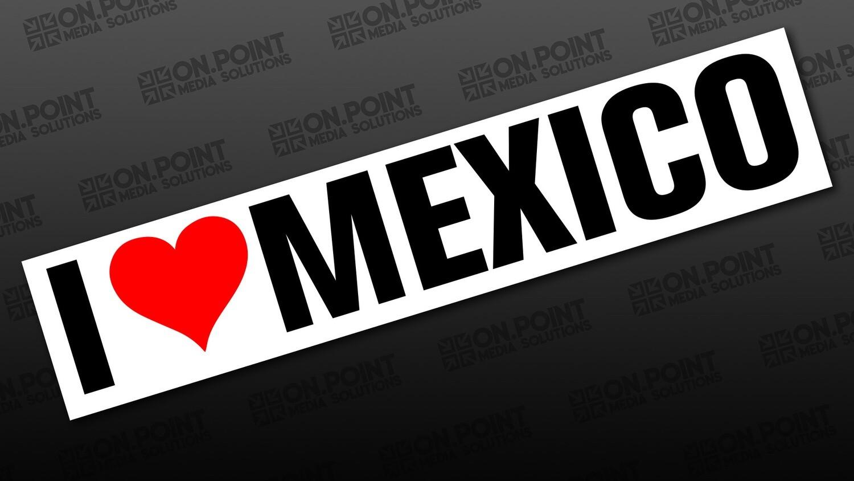 I love Mexico Sticker