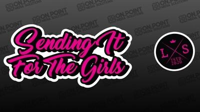 Sending it for the Girls Sticker