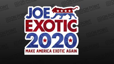 Joe Exotic Tiger King Make America Exotic Again