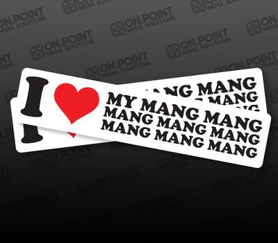 I <3 My Mang Mang