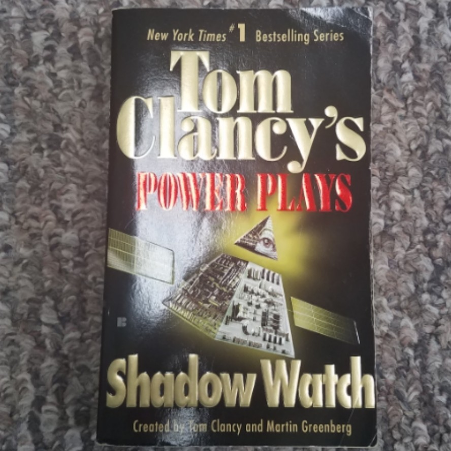Shadow Watch: Power Plays by Tom Clancy and Martin Greenberg
