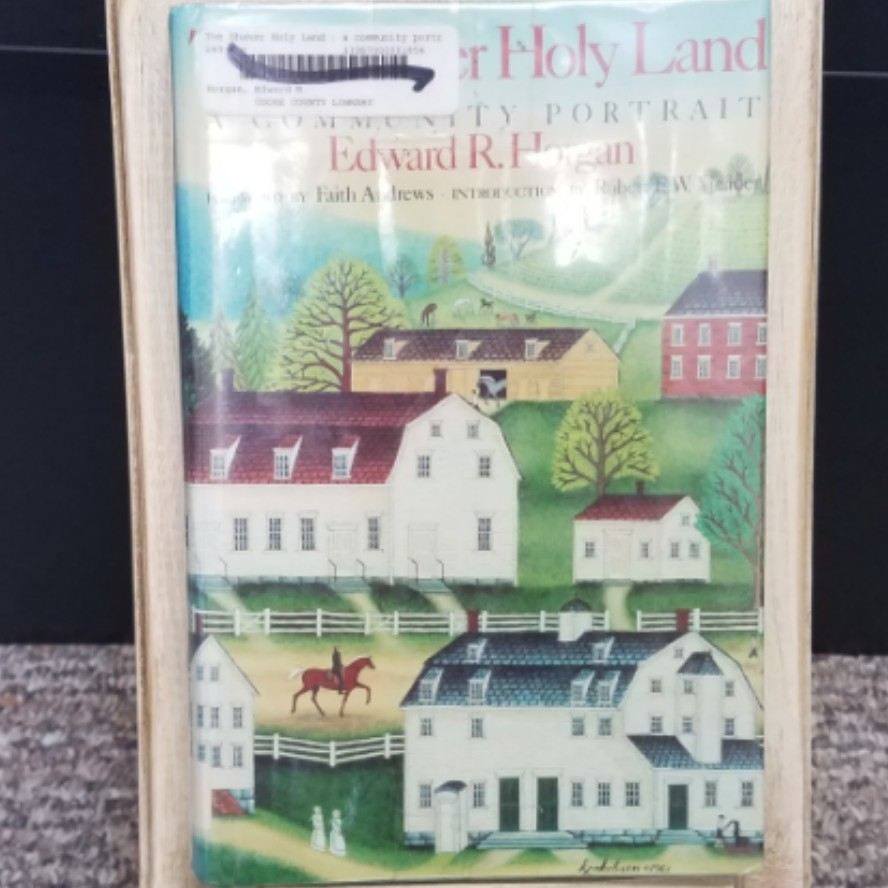 The Shaker Holy Land by Edward R. Horgan