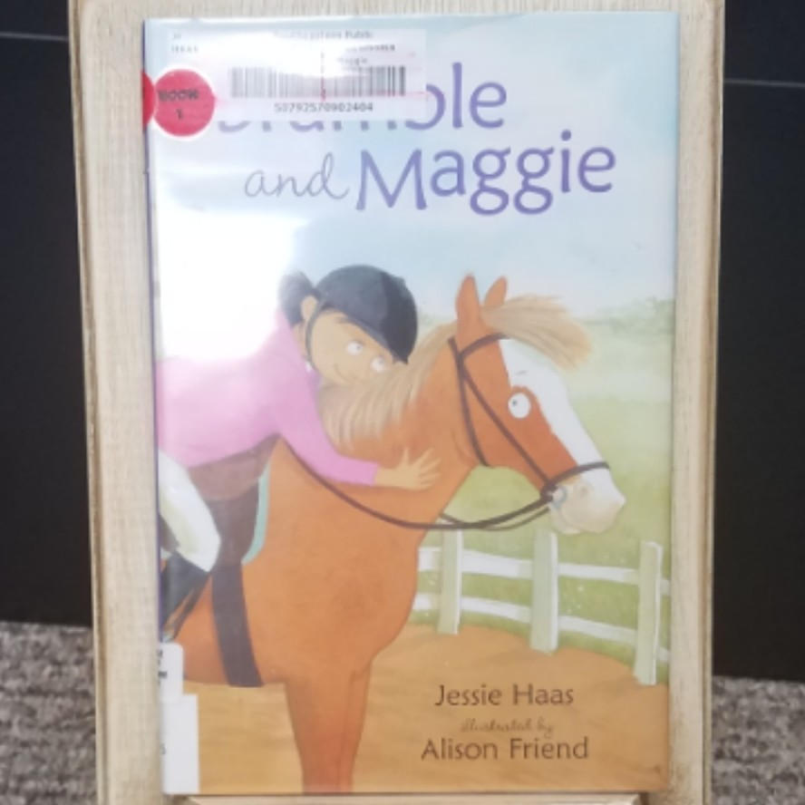 Bramble and Maggie by Jessie Haas and Alison Friend