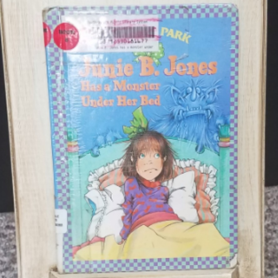 Junie B. Jones Has a Monster Under Her Bed by Barbara Park