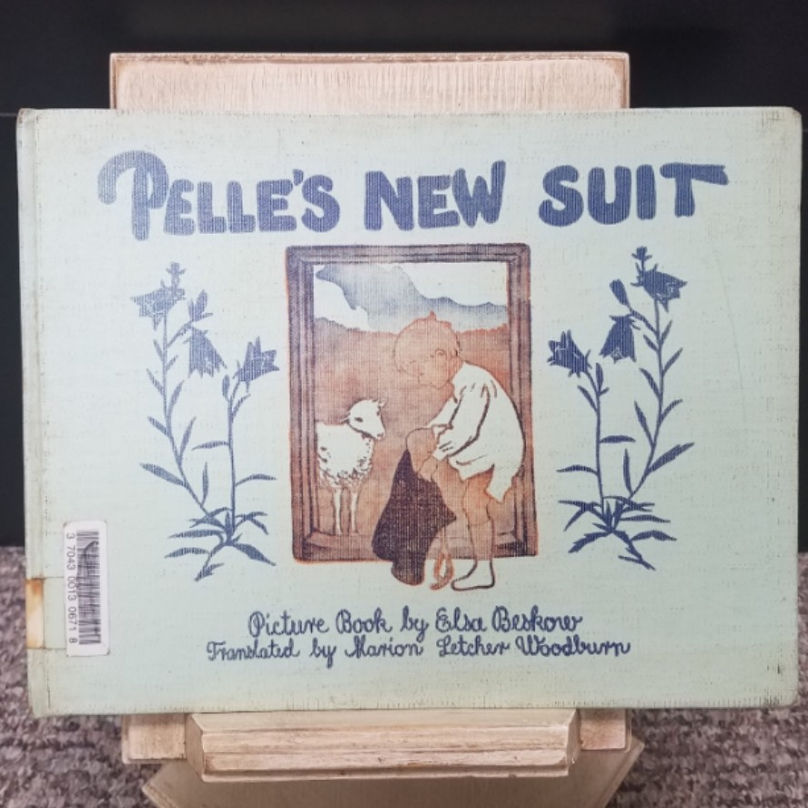 Pelle's New Suit by Elsa Beskow and Slarion Letcher Woodburn