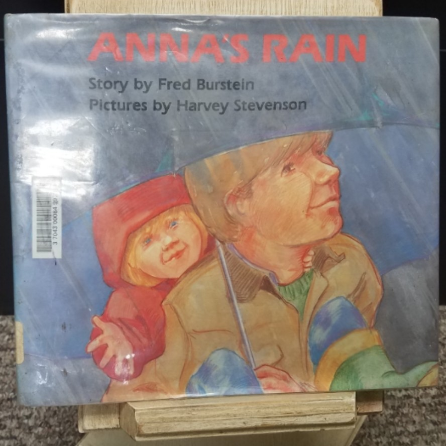 Anna's Rain by Fred Burstein