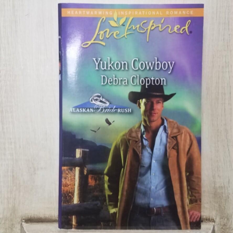 Yukon Cowboy by Debra Clopton