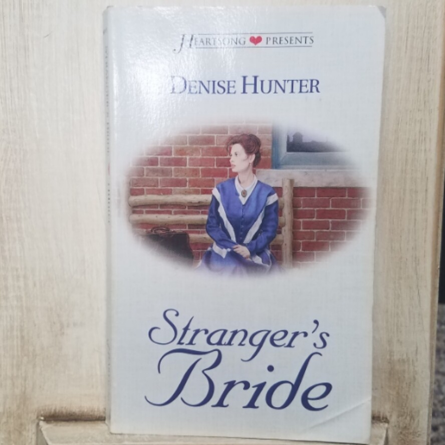 Stranger's Bride by Denise Hunter