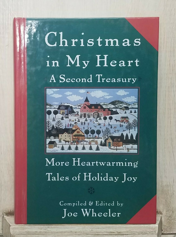 Christmas in My Heart: A Second Treasury by Joe Wheeler