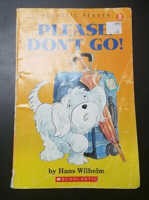 Please Don't Go by Hans Wilhelm