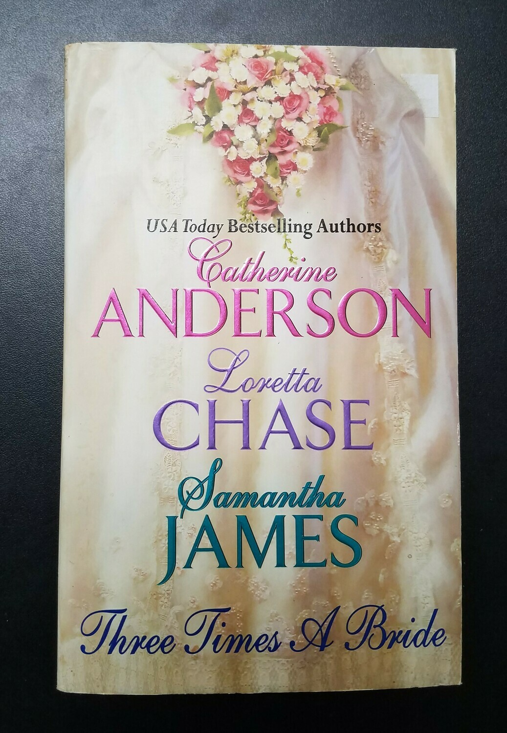 Three Times a Bride by Catherine Anderson, Loretta Chase, and Samantha James