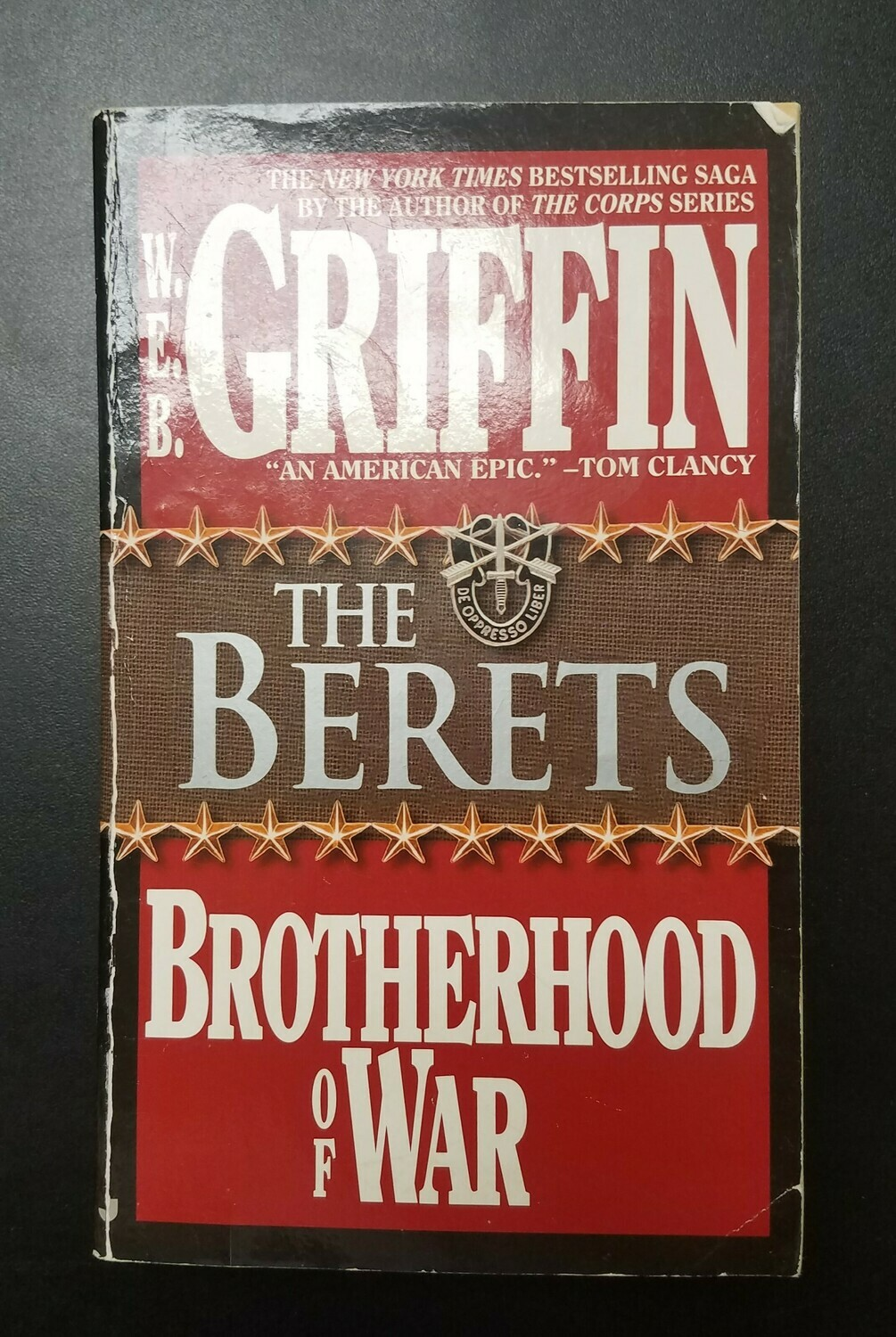 Brotherhood of War: The Berets by W.E.B. Griffin