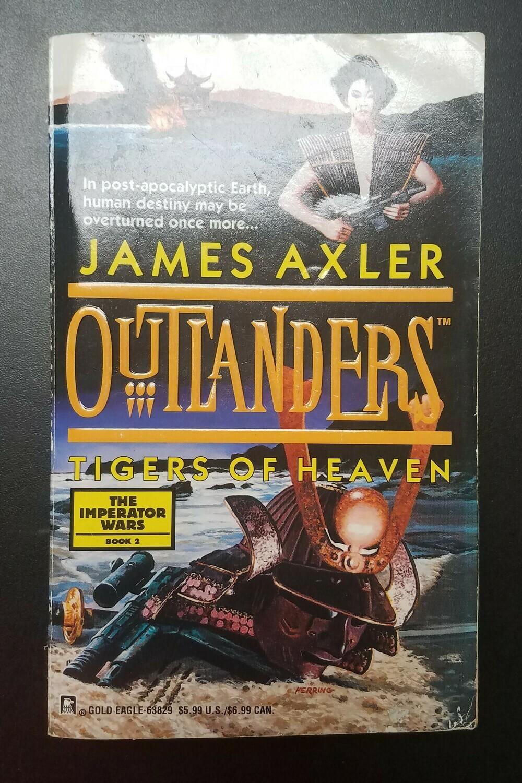 Outlanders: Tigers of Heaven by James Axler