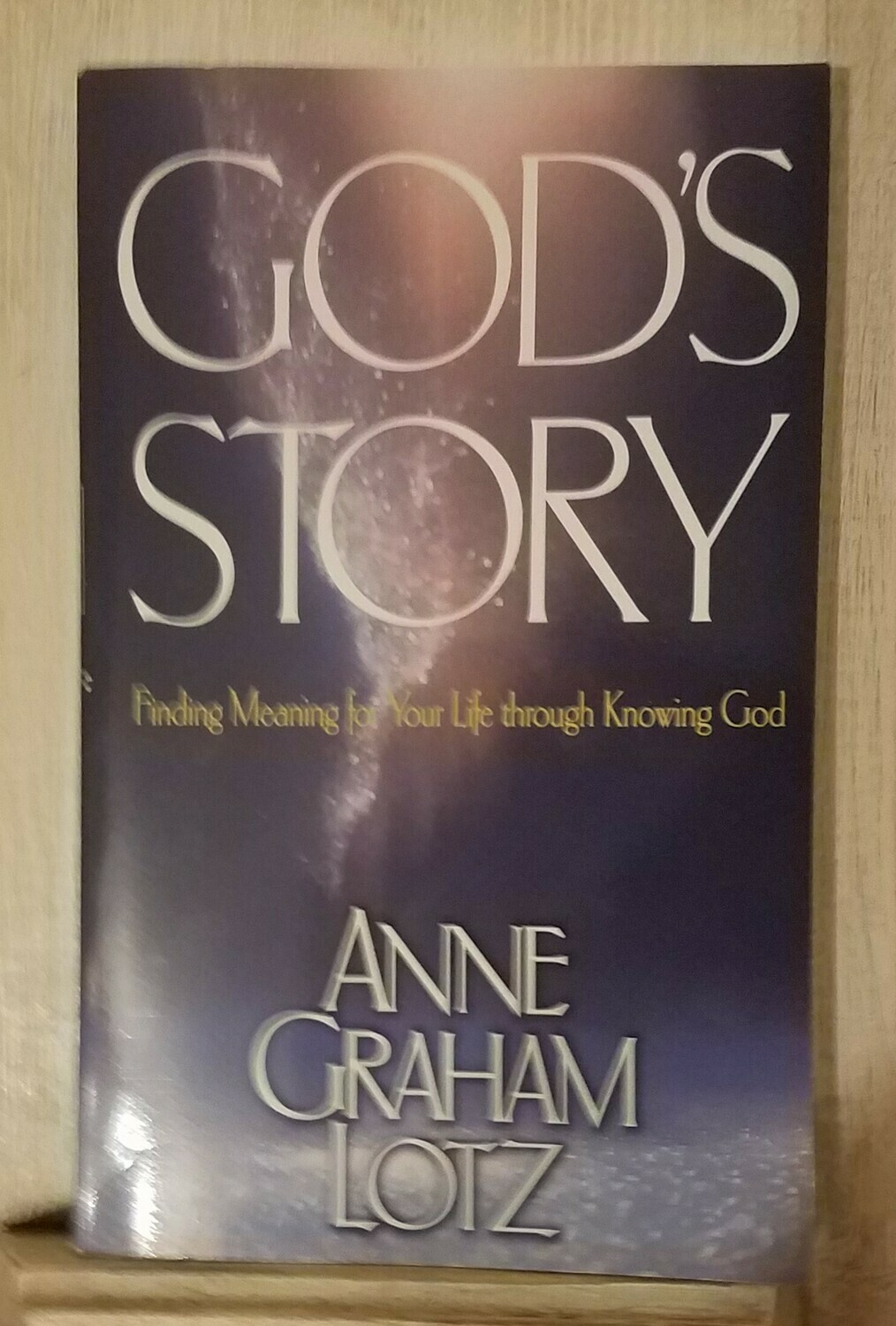 God's Story by Anne Graham Lotz