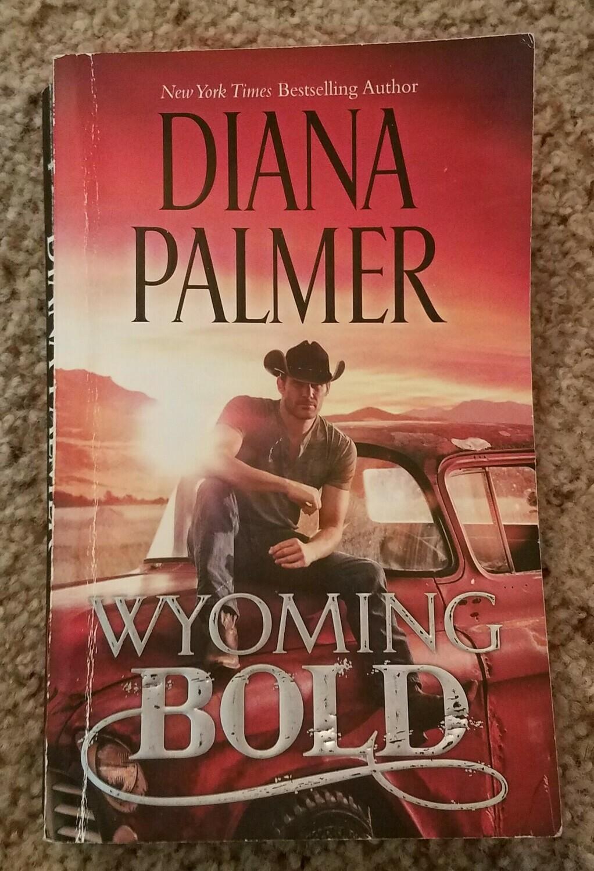 Wyoming Bold by Diana Palmer - PB