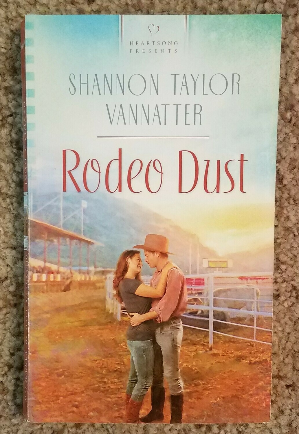 Rodeo Dust by Shannon Taylor Vannatter