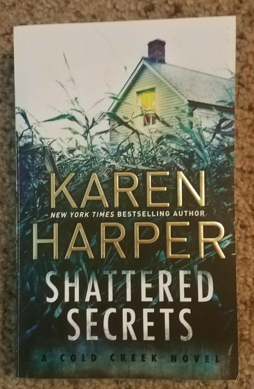 Shattered Secrets by Karen Harper