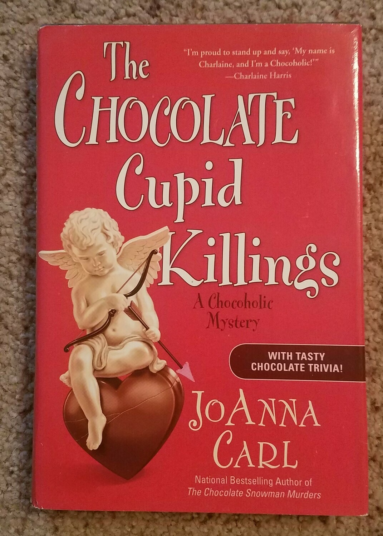 The Chocolate Cupid Killings by JoAnna Carl