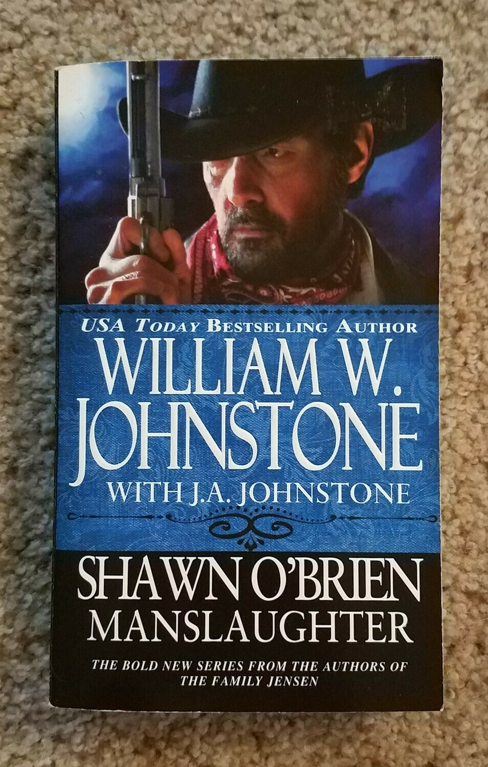 Shawn O'Brien: Manslaughter by William W. Johnstone with J.A. Johnstone