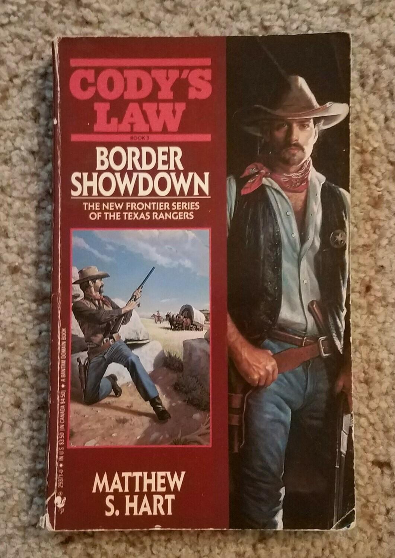 Cody's Law: Border Showdown by Matthew S. Hart