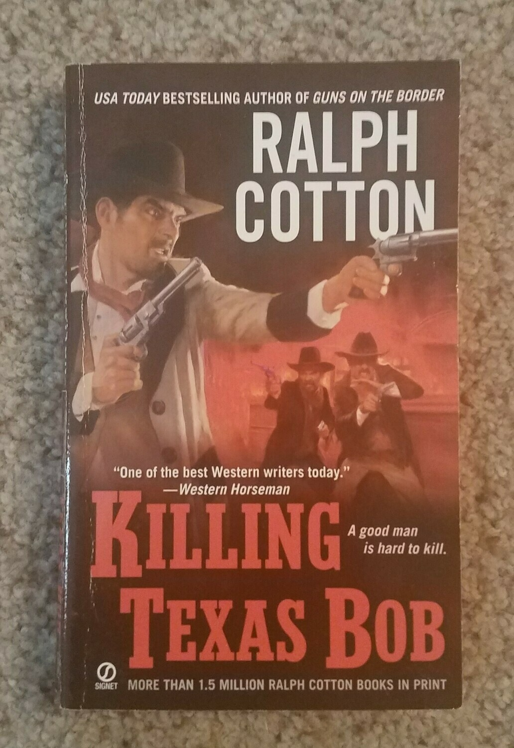 Killing Texas Bob by Ralph Cotton