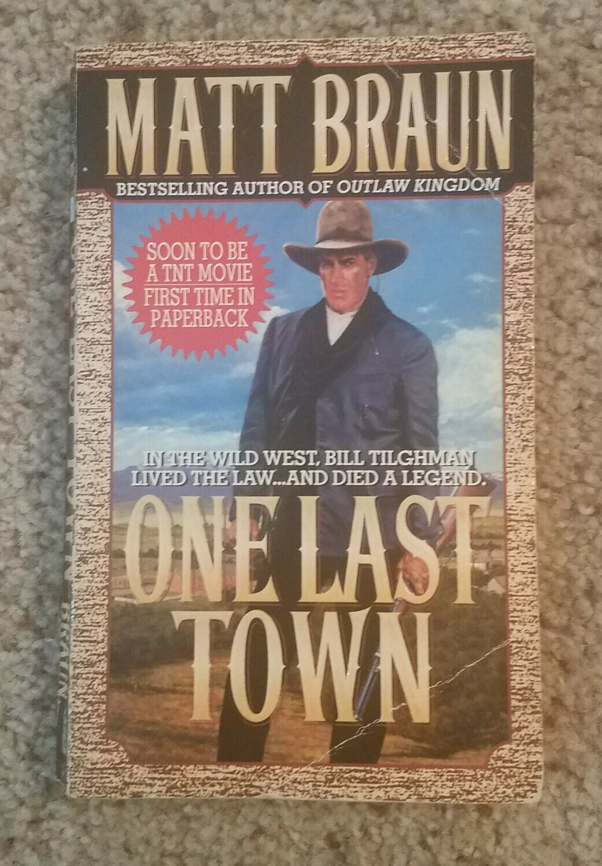 One Last Town by Matt Braun