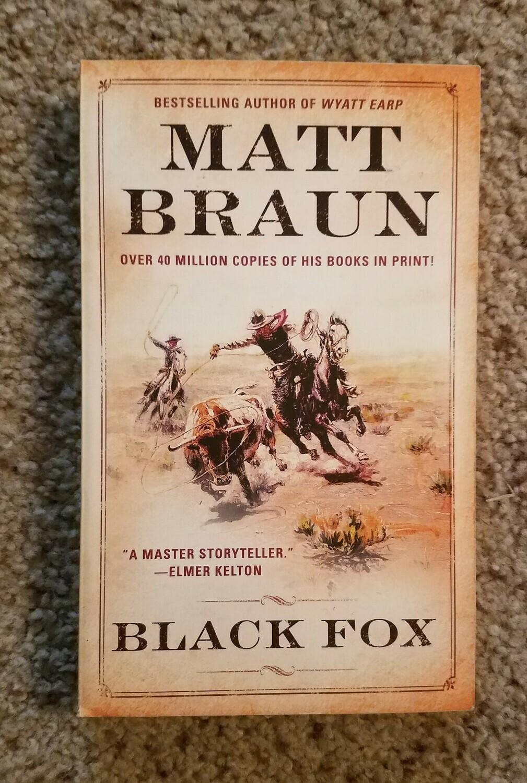 Black Fox by Matt Braun