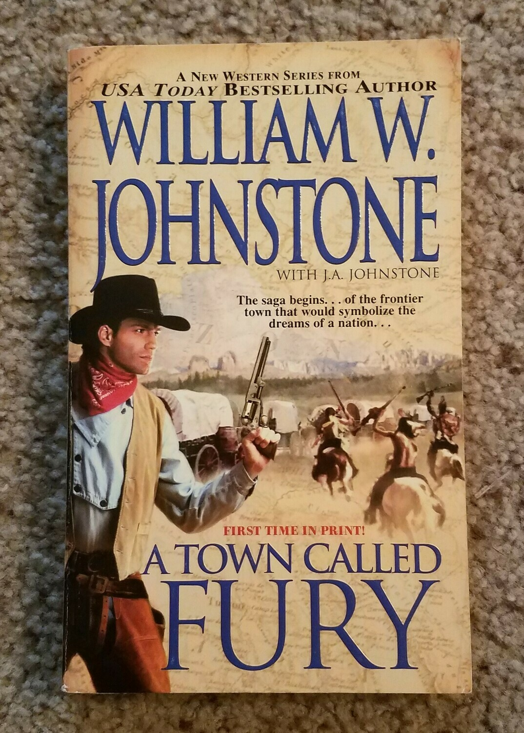 A Town Called Fury by William W. Johnstone with J.A. Johnstone
