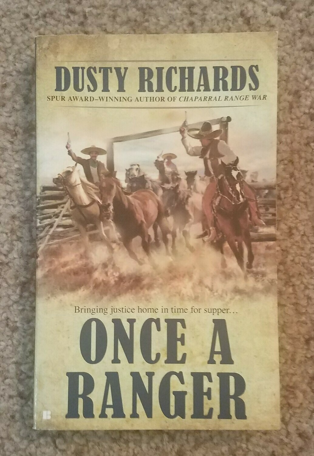 Once a Ranger by Dusty Richards