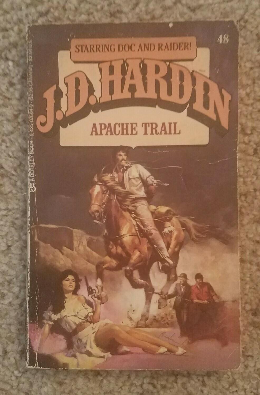 Apache Trail by J.D. Hardin