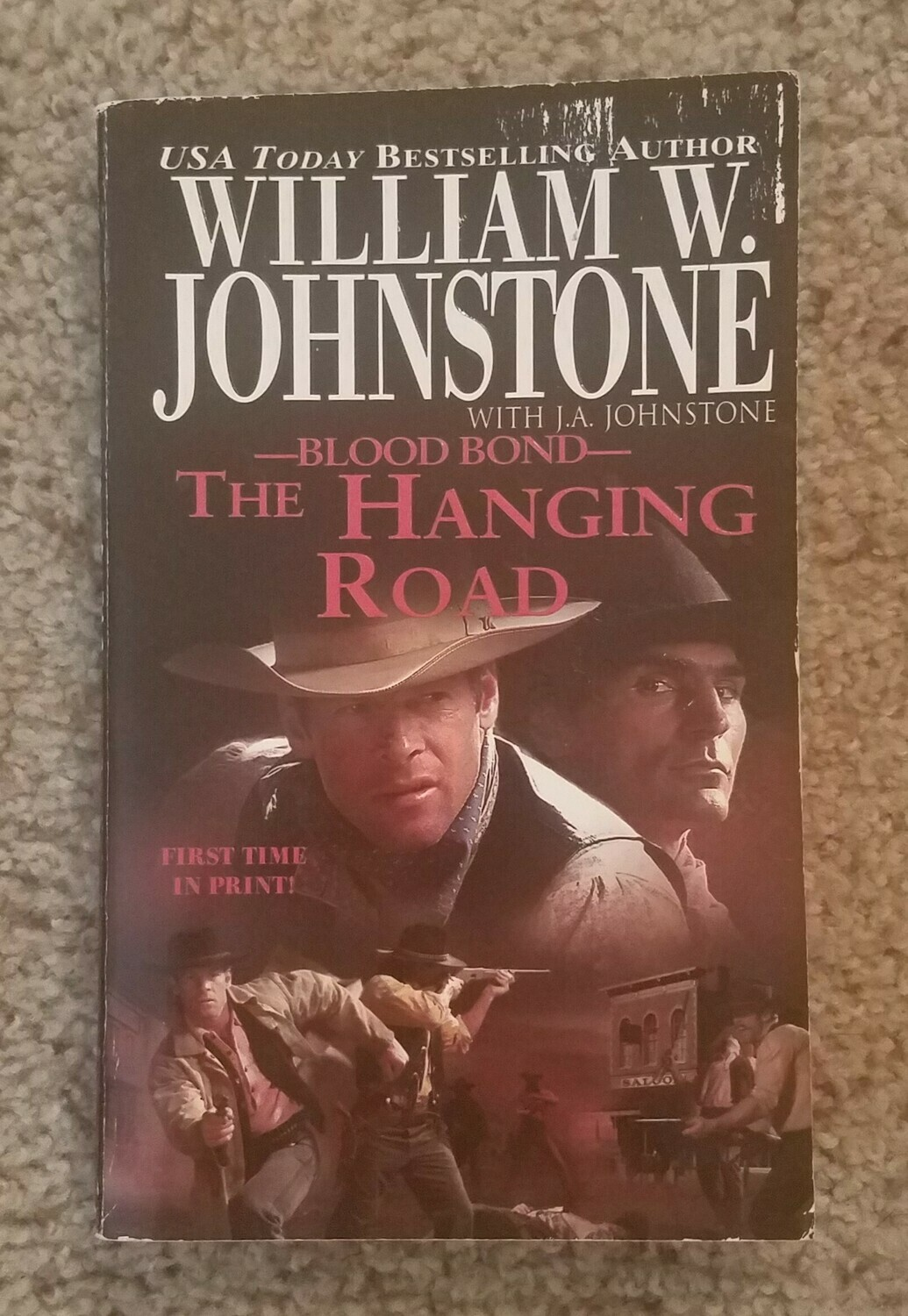 Blood Bond: The Hanging Road by William W. Johnstone with J.A. Johnstone