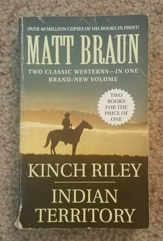 Kinch Riley: Indian Territory by Matt Braun