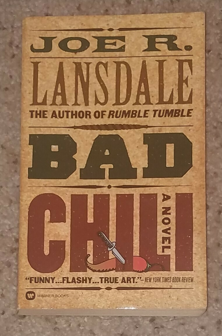 Bad Chili by Joe R. Lansdale