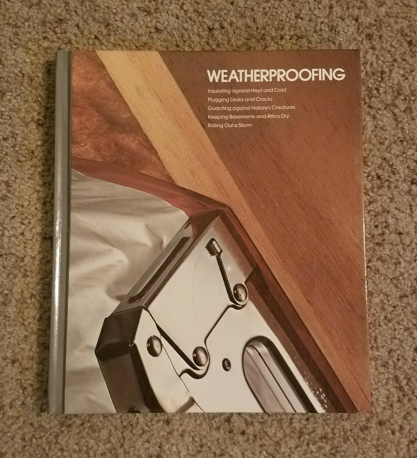 Weatherproofing by Editors of Time-Life Books