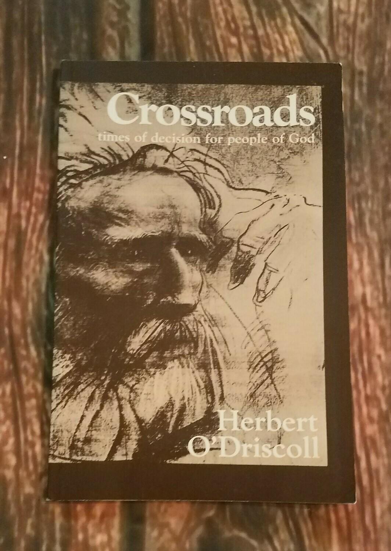 Crossroads by Herbert O'Driscoll