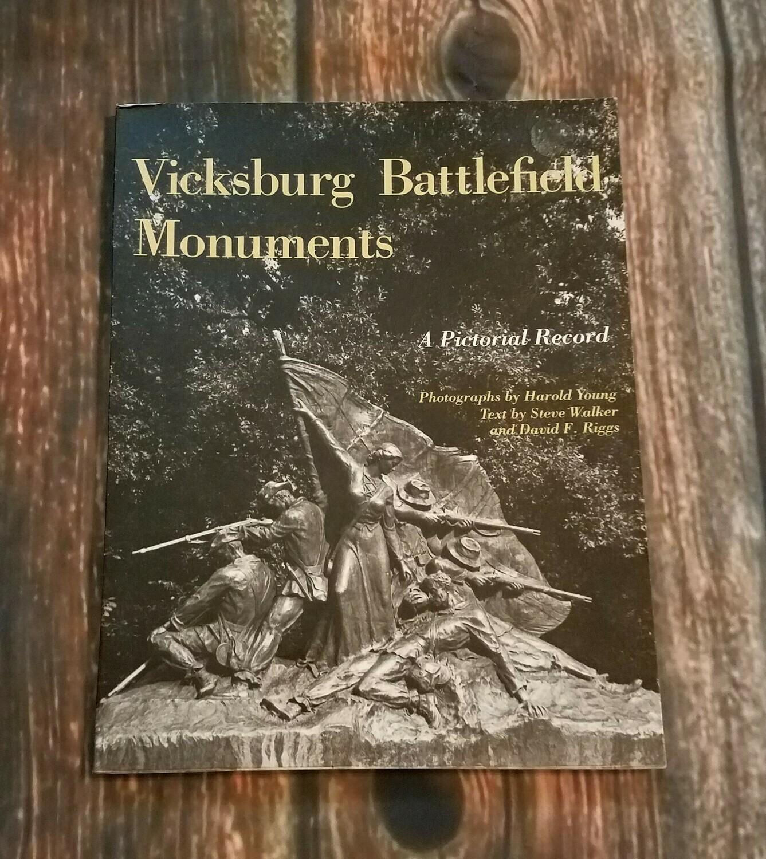 Vicksburg Battlefield Monuments by Harold Young, Steve Walker, and David F. Riggs