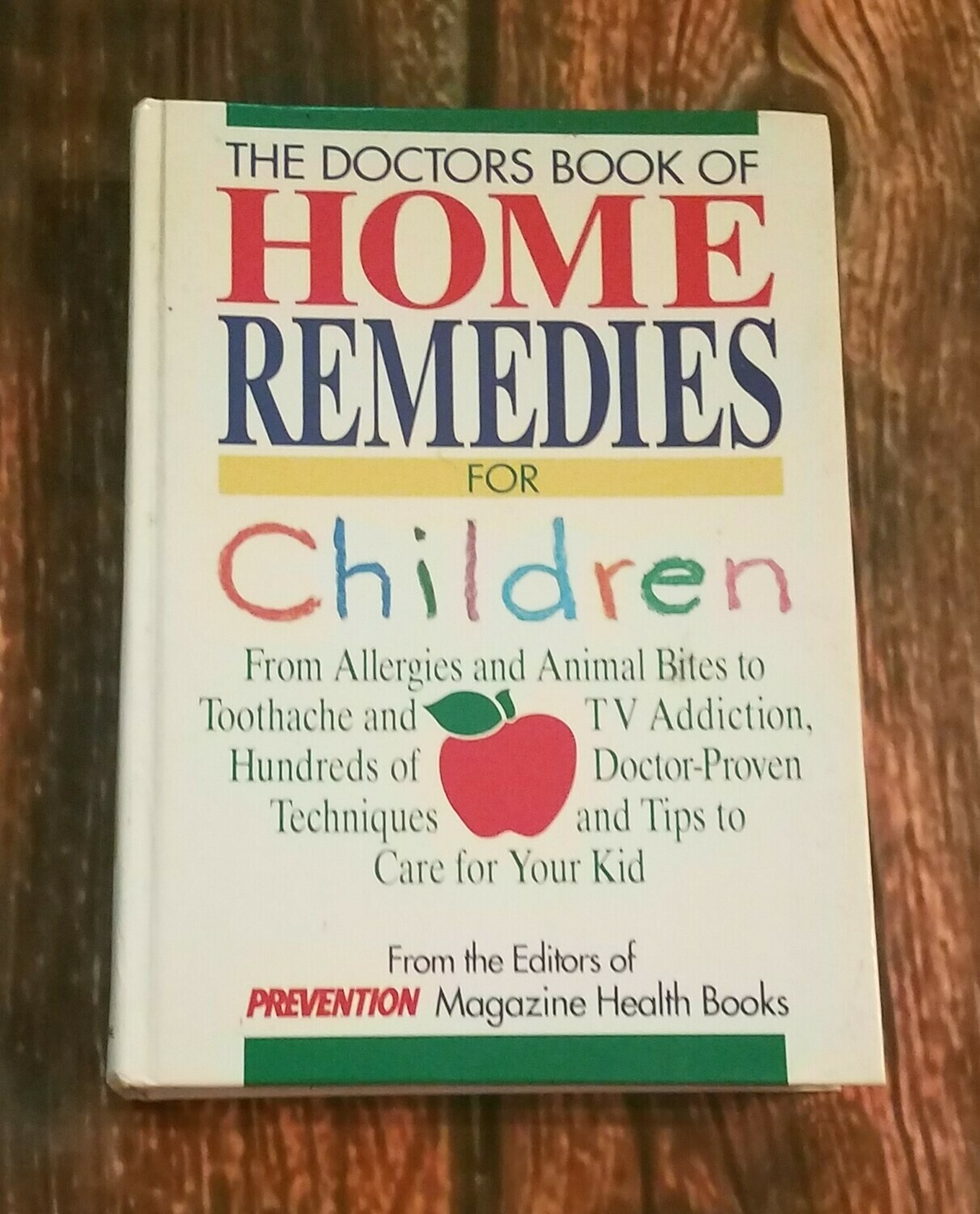 Home Remedies for Children by Denise Foley, Eileen Nechas, Susan Perry, and Dena K. Salmon