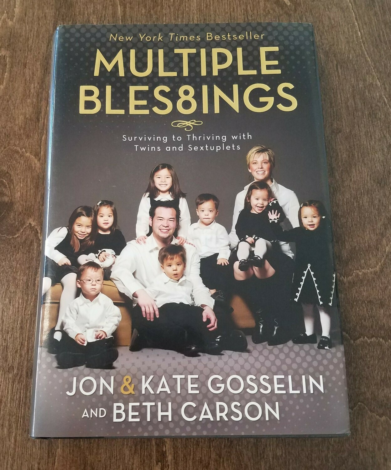 Multiple Bles8ings by Jon and Kate Gosselin and Beth Carson