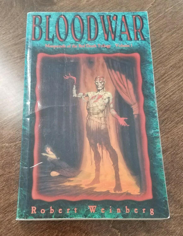 Bloodwar by Robert Weinberg
