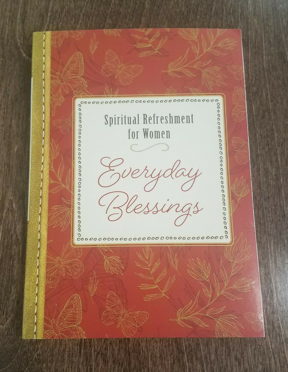Everyday Blessings: Spiritual Refreshment for Women by Barbour Publishing