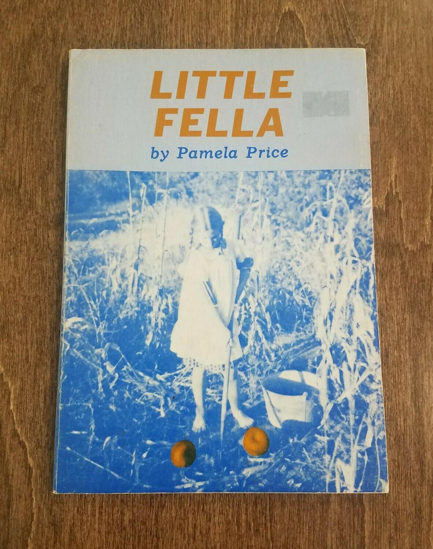Little Fella by Pamela Price